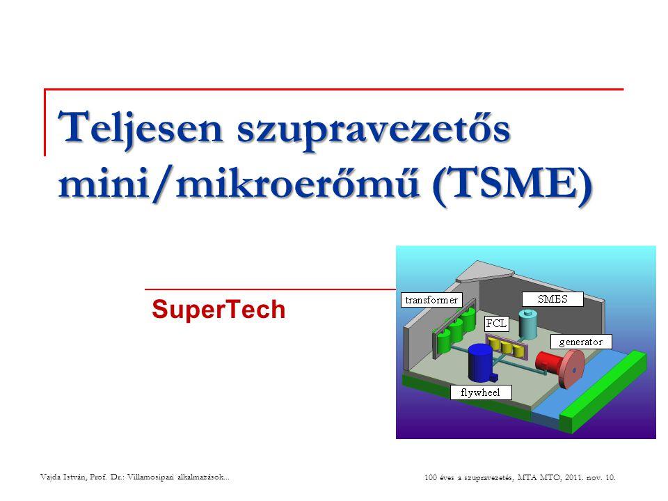 Teljesen szupravezetős mini/mikroerőmű (TSME)