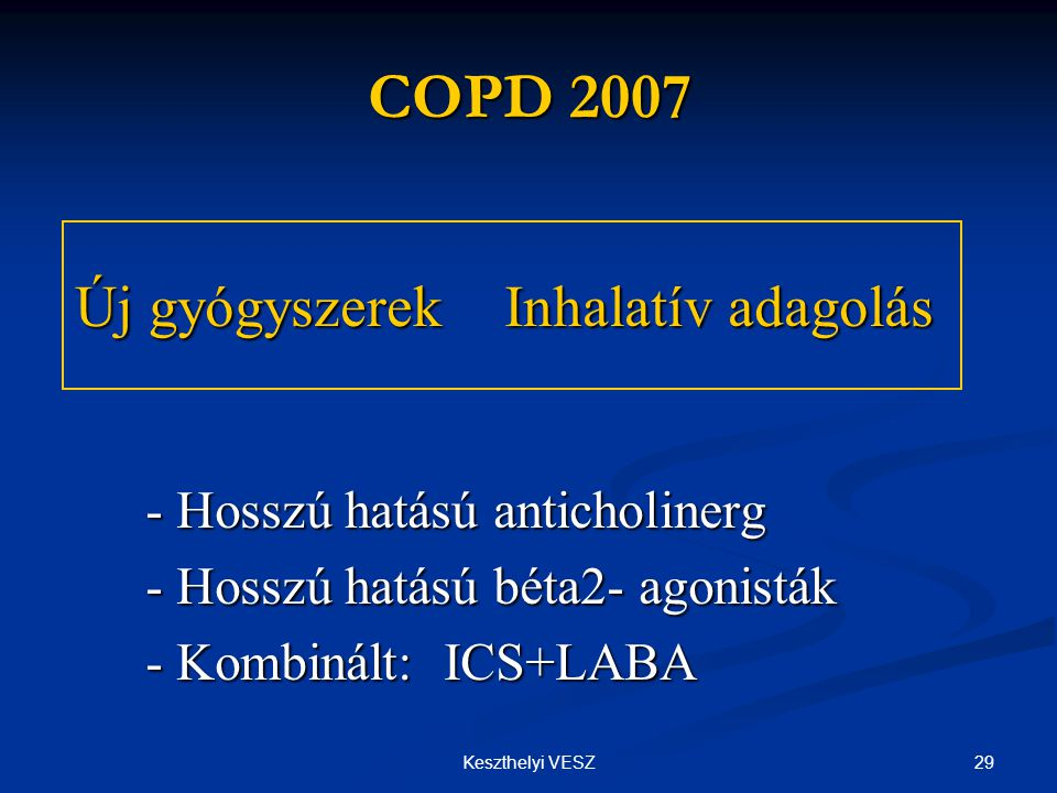 Új gyógyszerek Inhalatív adagolás