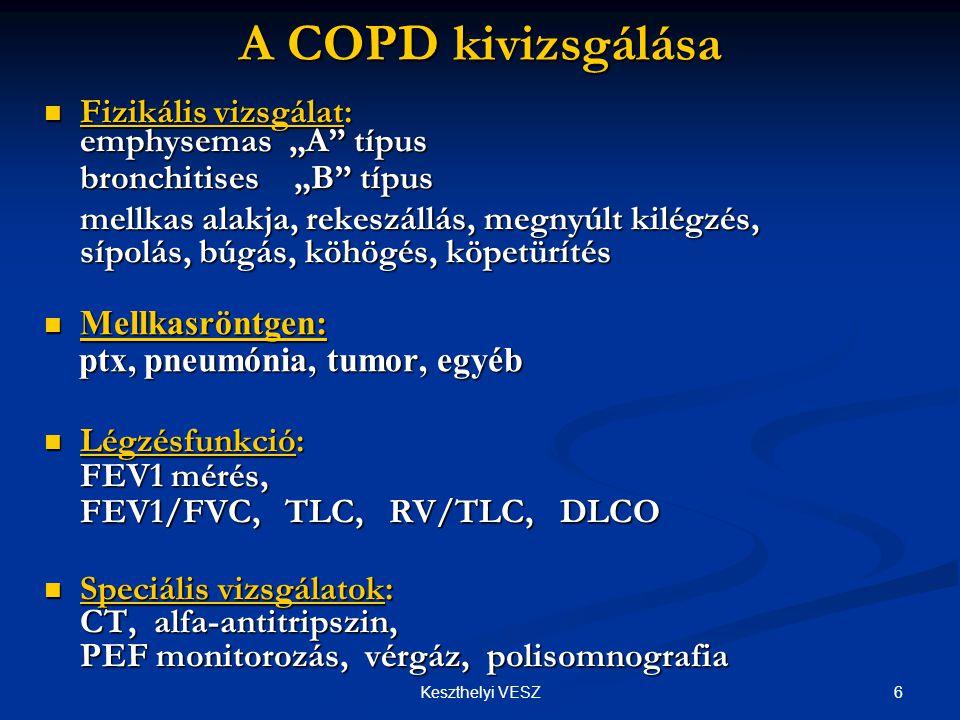 """A COPD kivizsgálása Fizikális vizsgálat: emphysemas """"A típus"""
