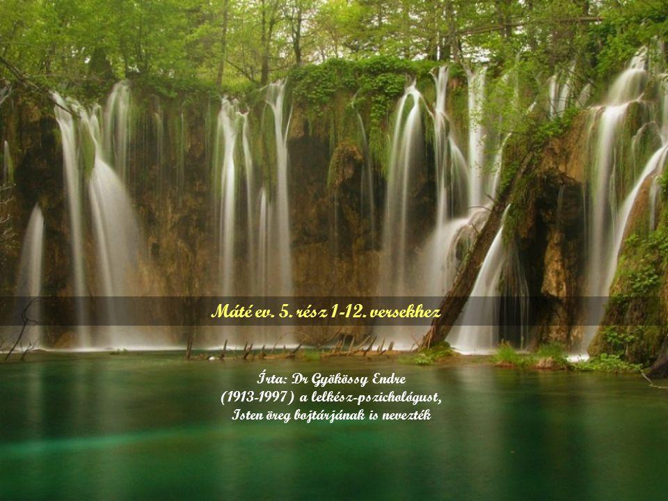 Máté ev. 5. rész 1-12. versekhez