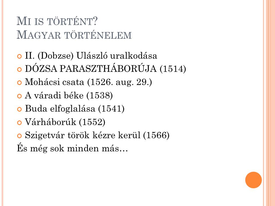 Mi is történt Magyar történelem