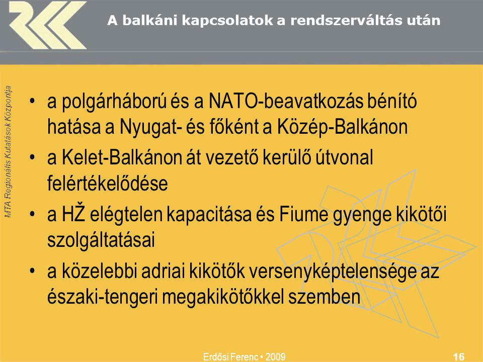 A balkáni kapcsolatok a rendszerváltás után