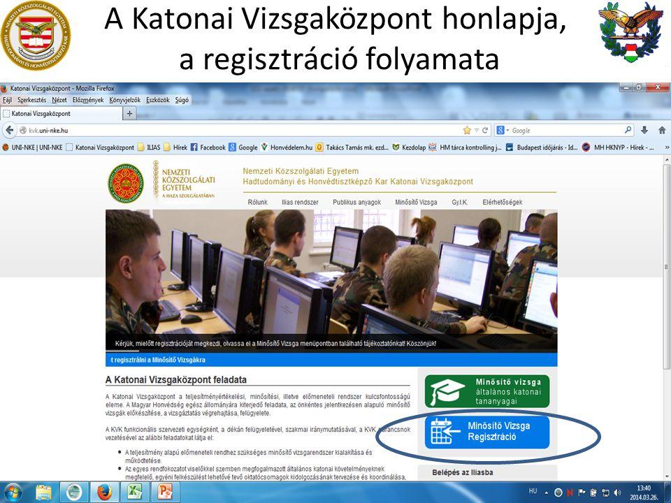 A Katonai Vizsgaközpont honlapja, a regisztráció folyamata