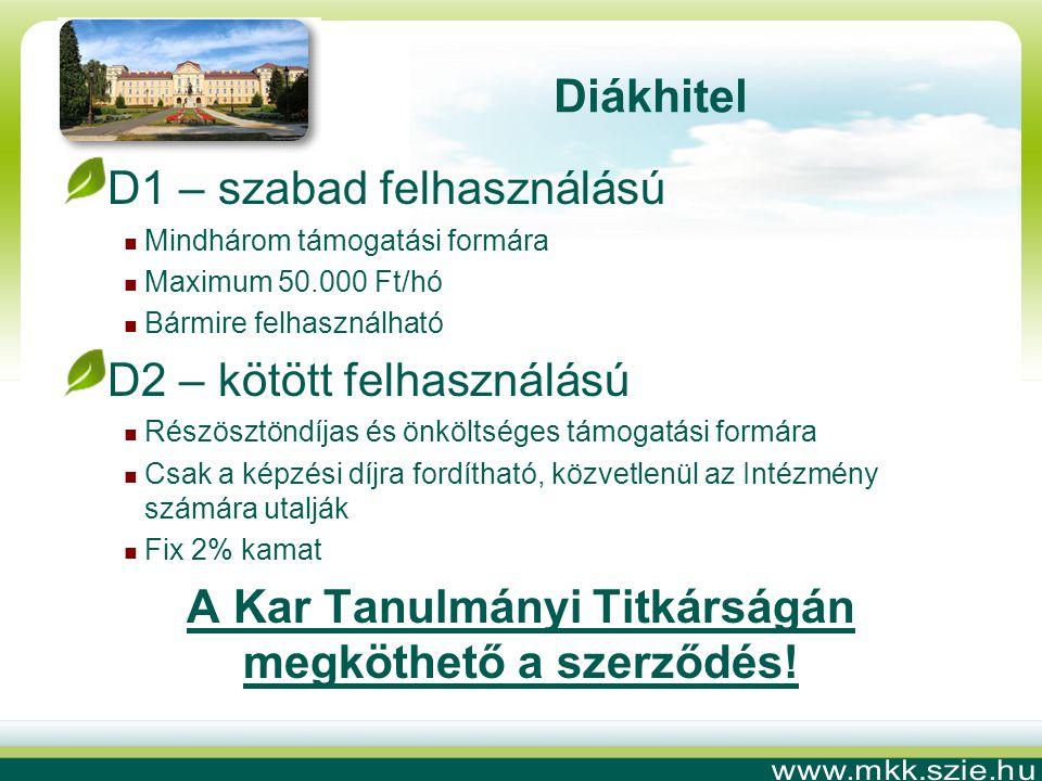 A Kar Tanulmányi Titkárságán megköthető a szerződés!