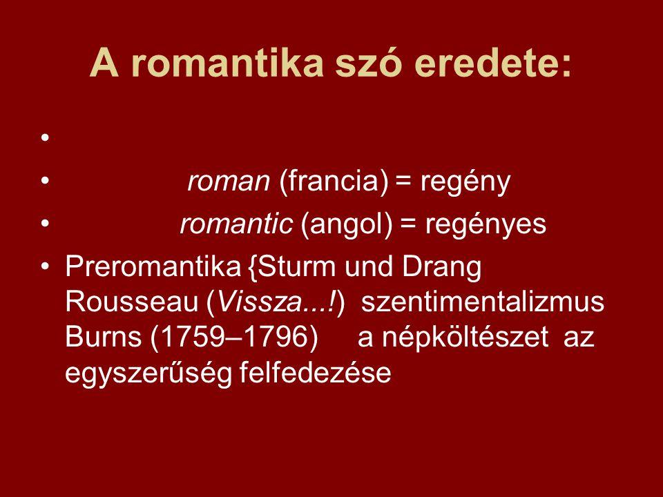A romantika szó eredete: