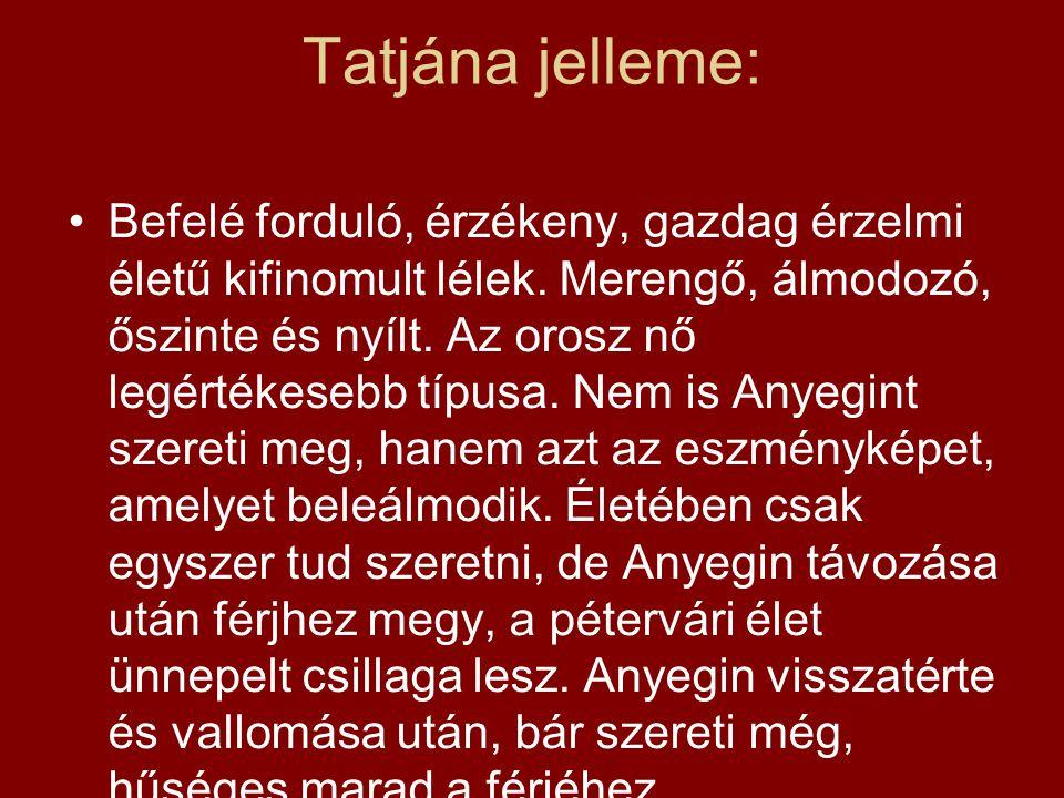 Tatjána jelleme: