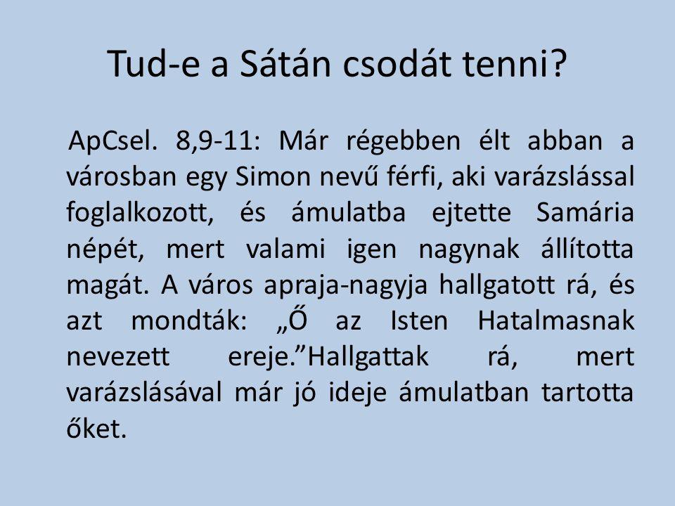 Tud-e a Sátán csodát tenni