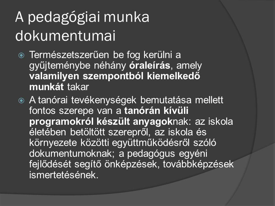 A pedagógiai munka dokumentumai
