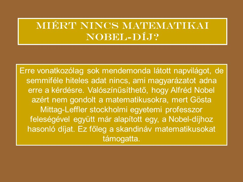Miért nincs matematikai Nobel-díj