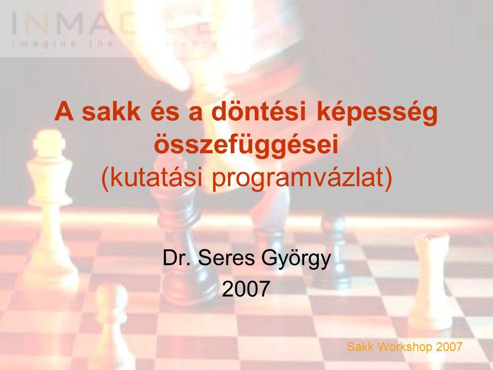 A sakk és a döntési képesség összefüggései (kutatási programvázlat)