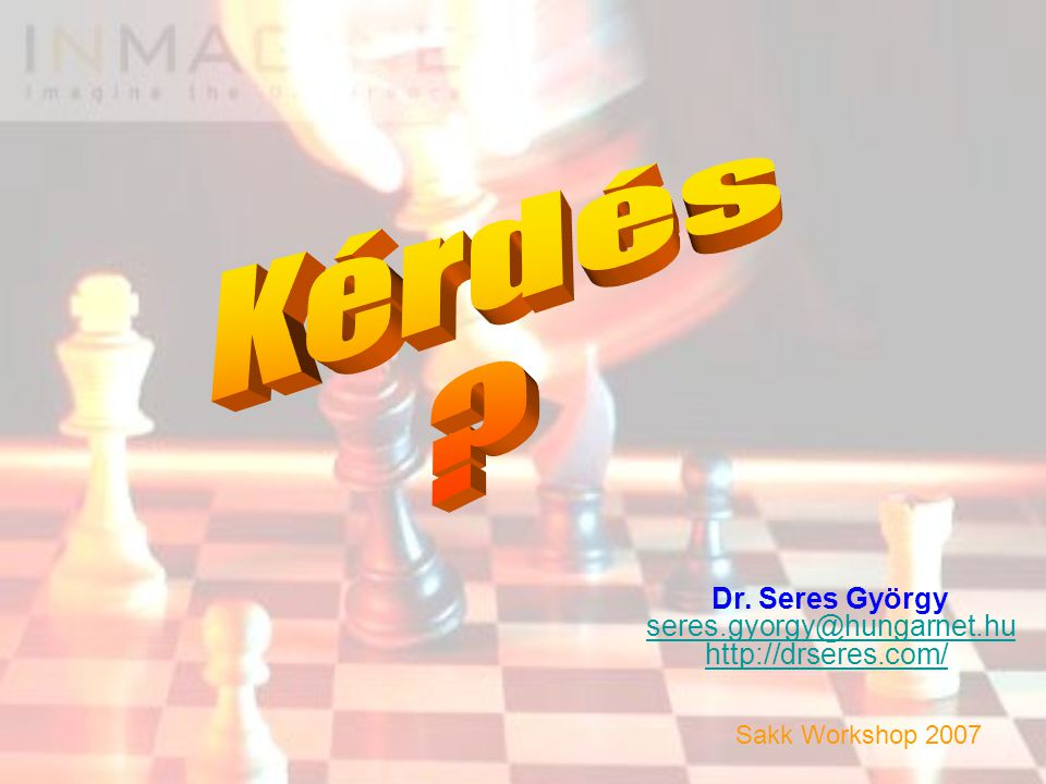 Kérdés Dr. Seres György seres.gyorgy@hungarnet.hu
