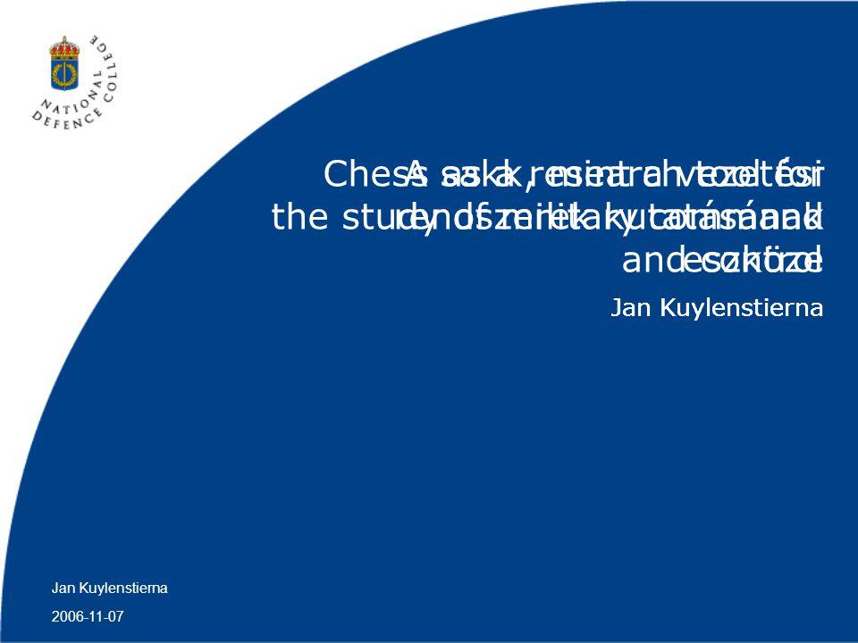 A sakk, mint a vezetési rendszerek kutatásának eszköze