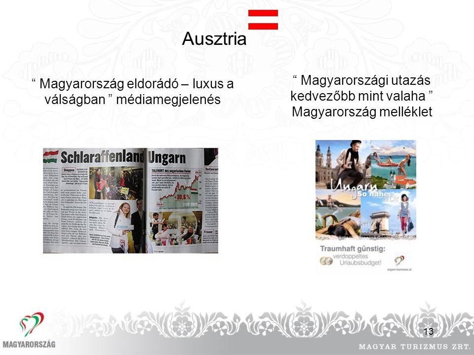 Ausztria Magyarországi utazás kedvezőbb mint valaha Magyarország melléklet. Magyarország eldorádó – luxus a válságban médiamegjelenés.