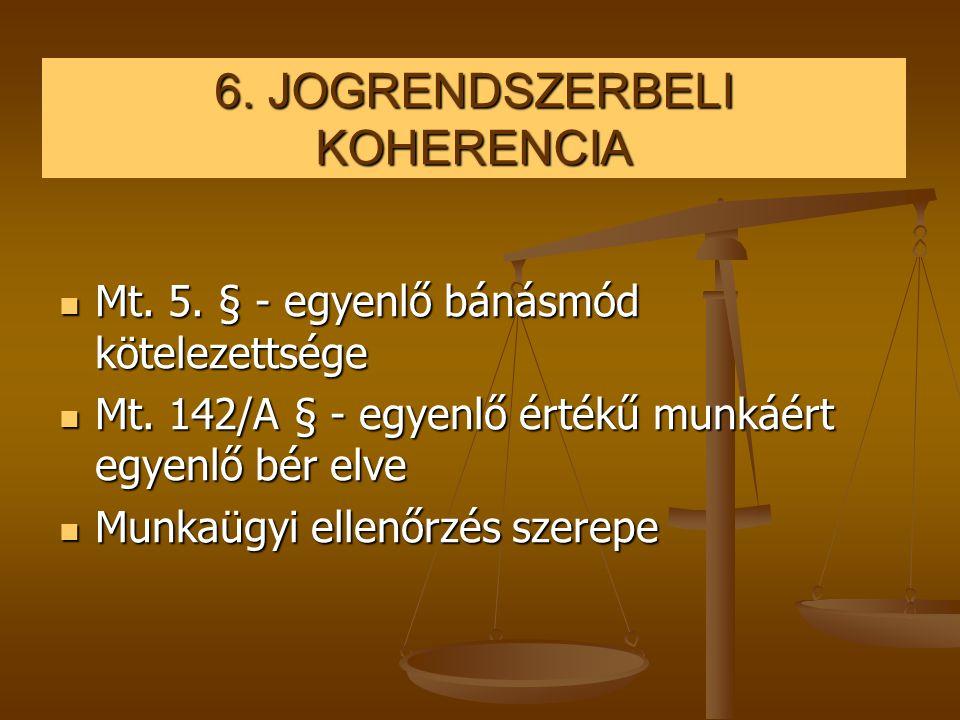 6. JOGRENDSZERBELI KOHERENCIA