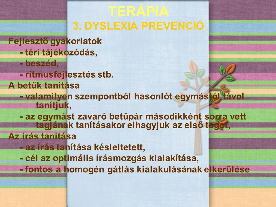 TERÁPIA 3. DYSLEXIA PREVENCIÓ