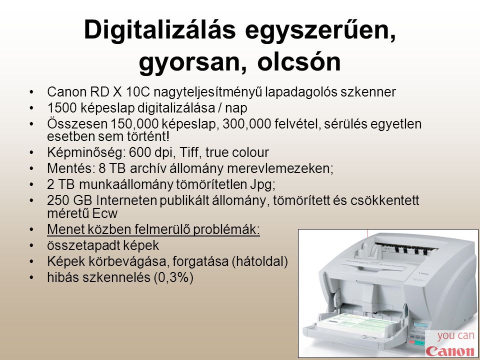 Digitalizálás egyszerűen, gyorsan, olcsón