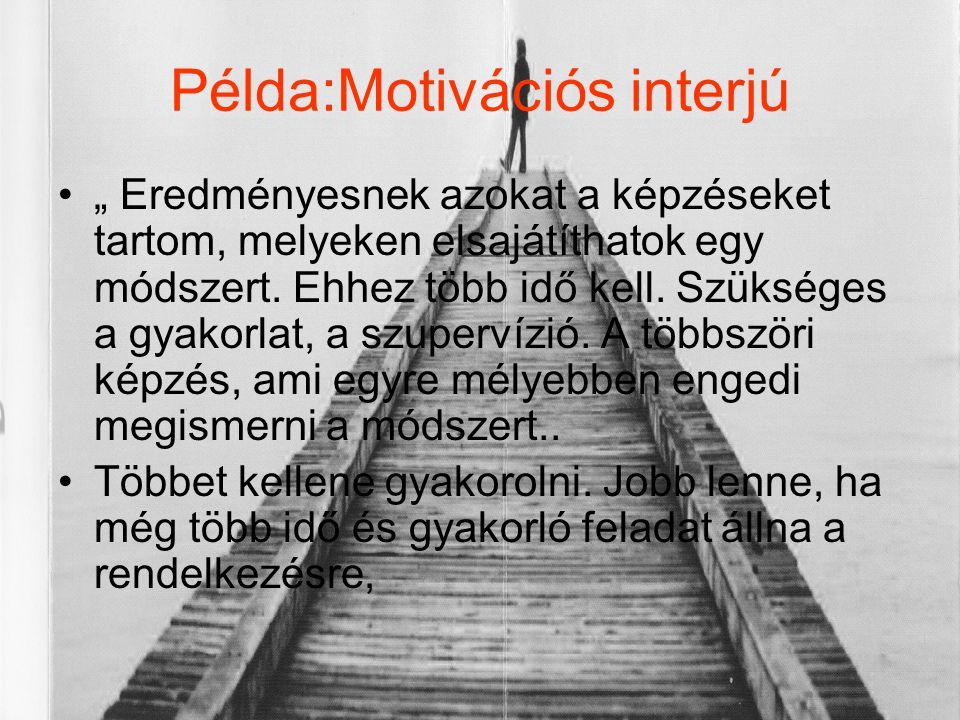 Példa:Motivációs interjú