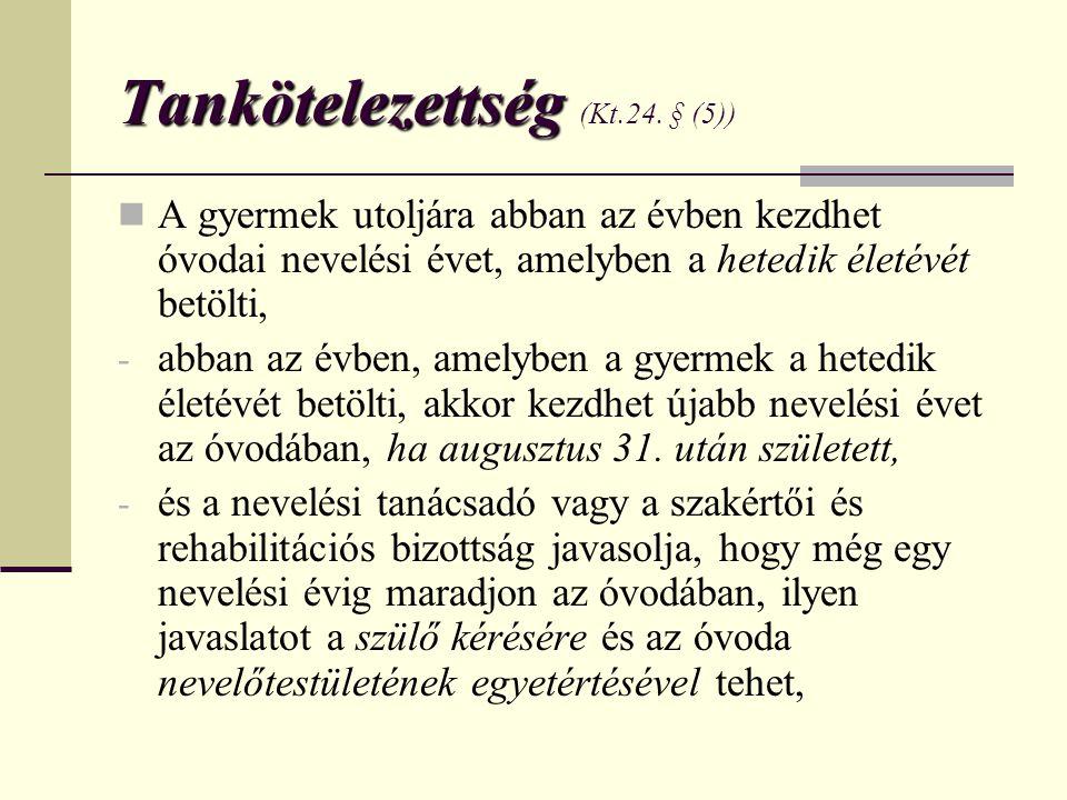 Tankötelezettség (Kt.24. § (5))