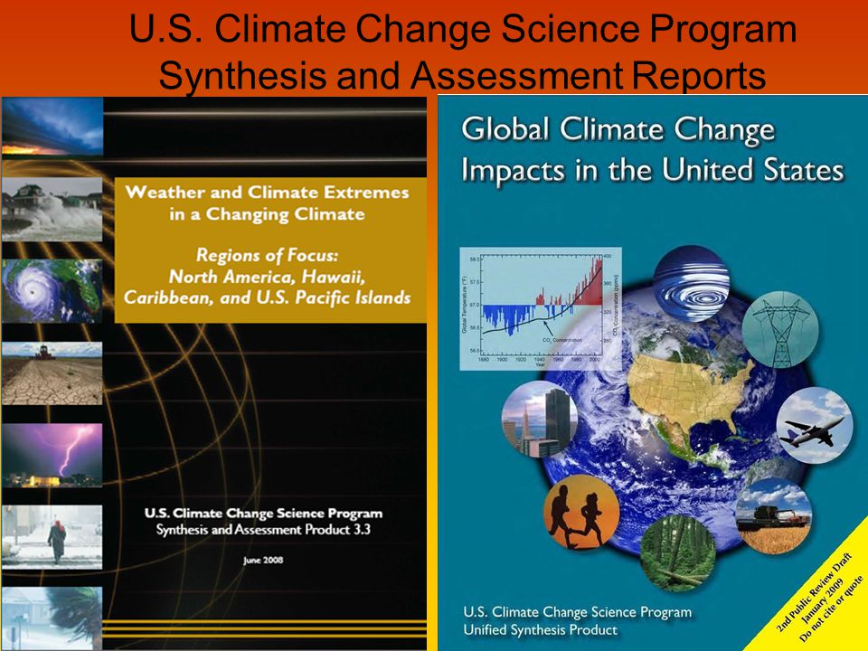 U.S. Climate Change Science Program Synthesis and Assessment Reports