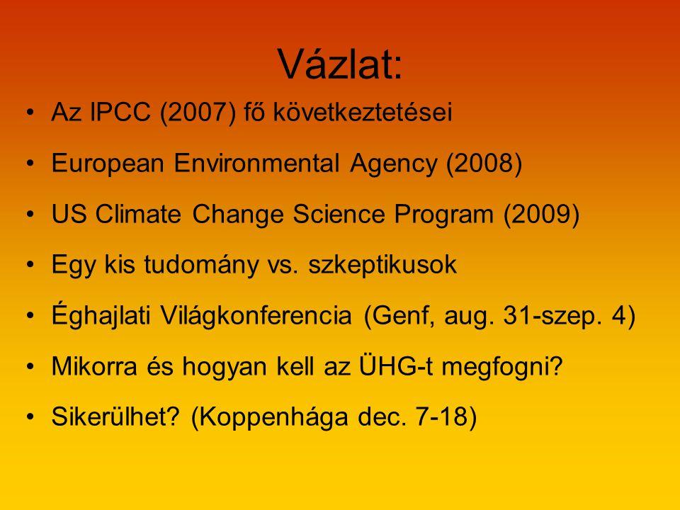 Vázlat: Az IPCC (2007) fő következtetései