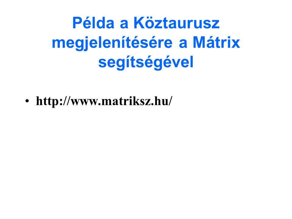 Példa a Köztaurusz megjelenítésére a Mátrix segítségével