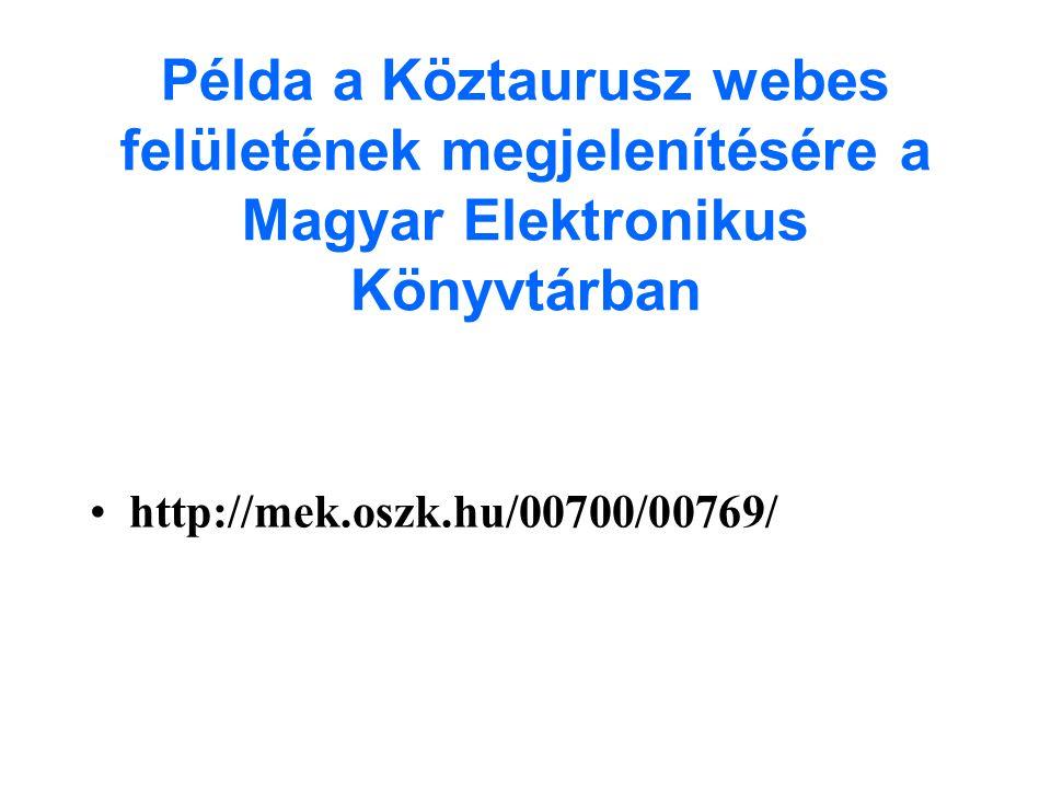 Példa a Köztaurusz webes felületének megjelenítésére a Magyar Elektronikus Könyvtárban