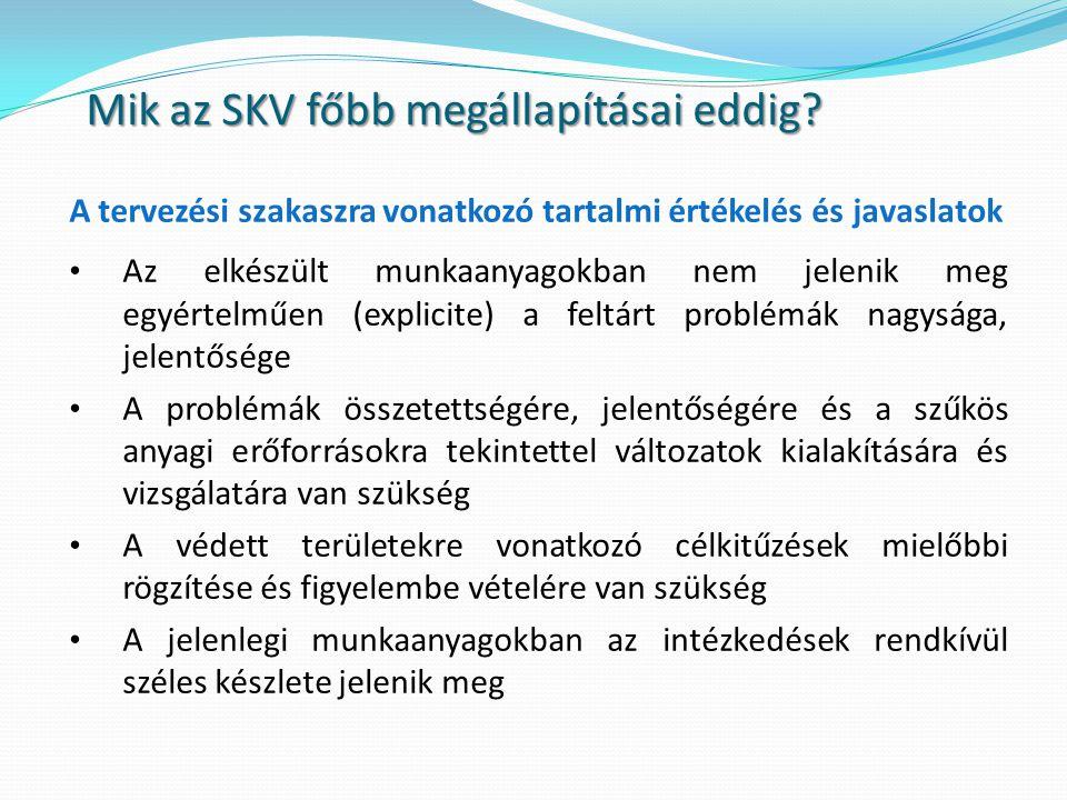 Mik az SKV főbb megállapításai eddig