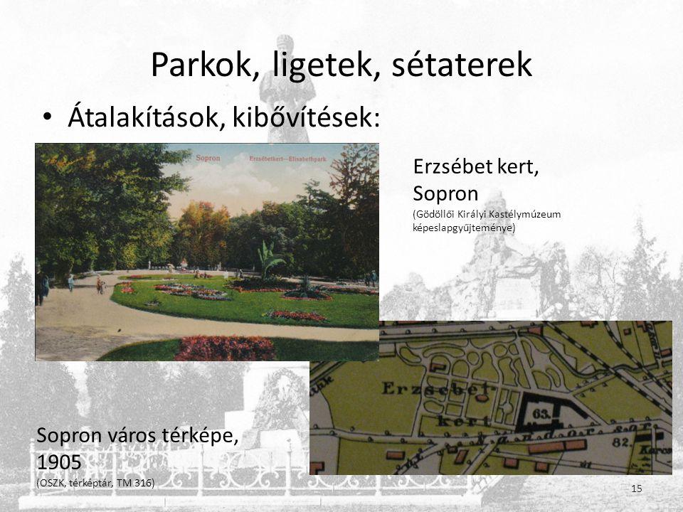 Parkok, ligetek, sétaterek