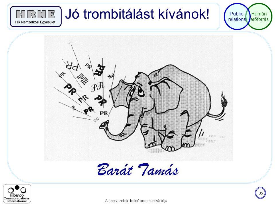 Jó trombitálást kívánok!
