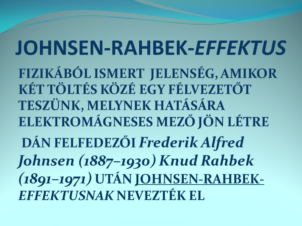 JOHNSEN-RAHBEK-EFFEKTUS