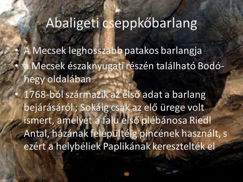 Abaligeti cseppkőbarlang