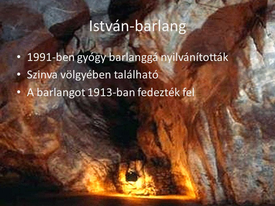 István-barlang 1991-ben gyógy barlanggá nyilvánították
