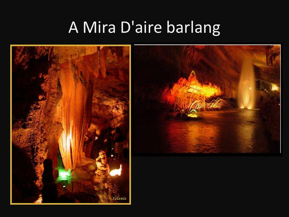 A Mira D aire barlang