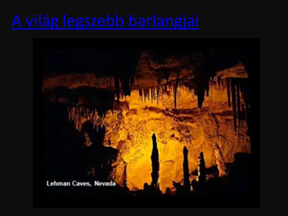 A világ legszebb barlangjai