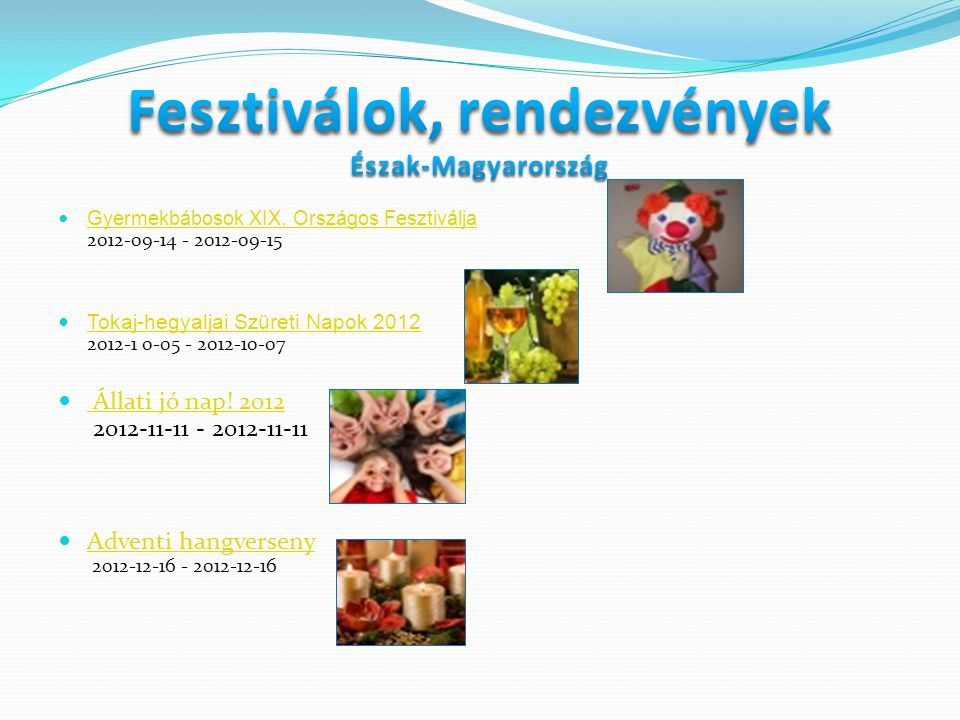 Fesztiválok, rendezvények Észak-Magyarország