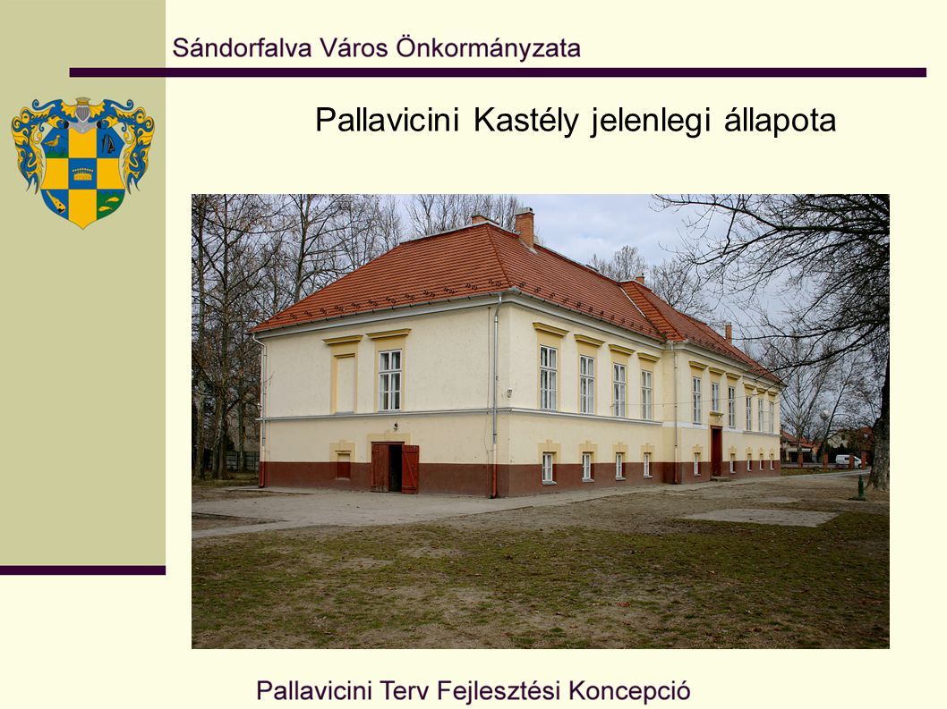 Pallavicini Kastély jelenlegi állapota