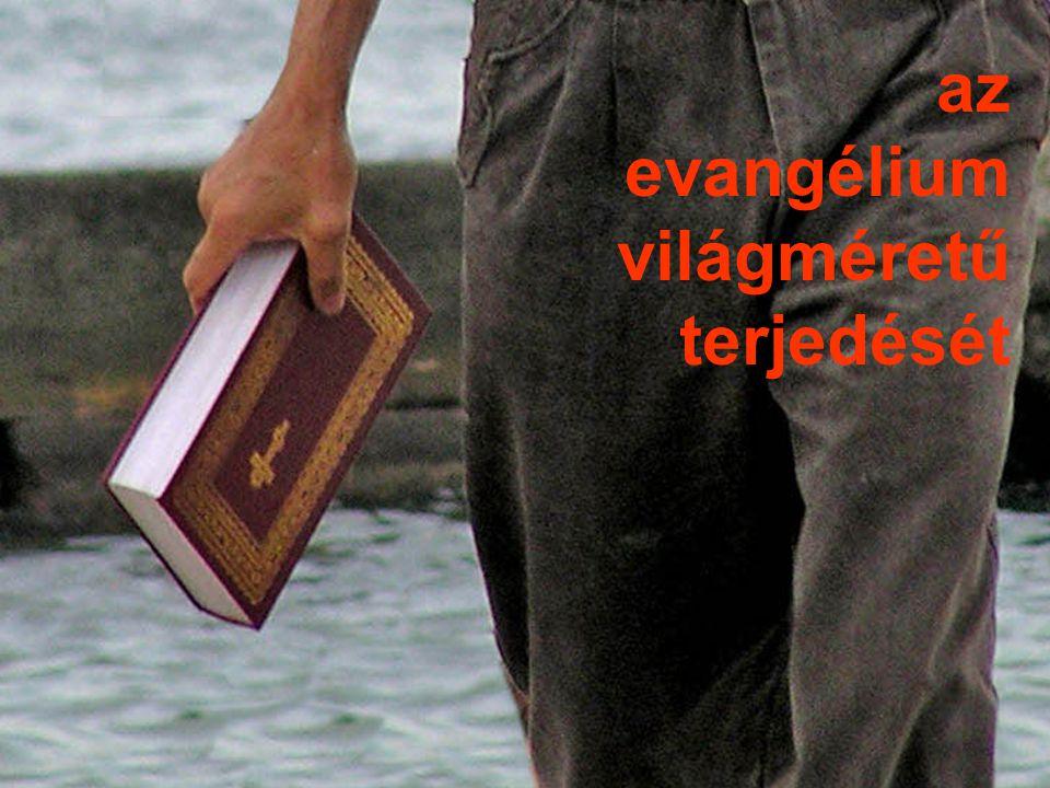 az evangélium világméretű terjedését