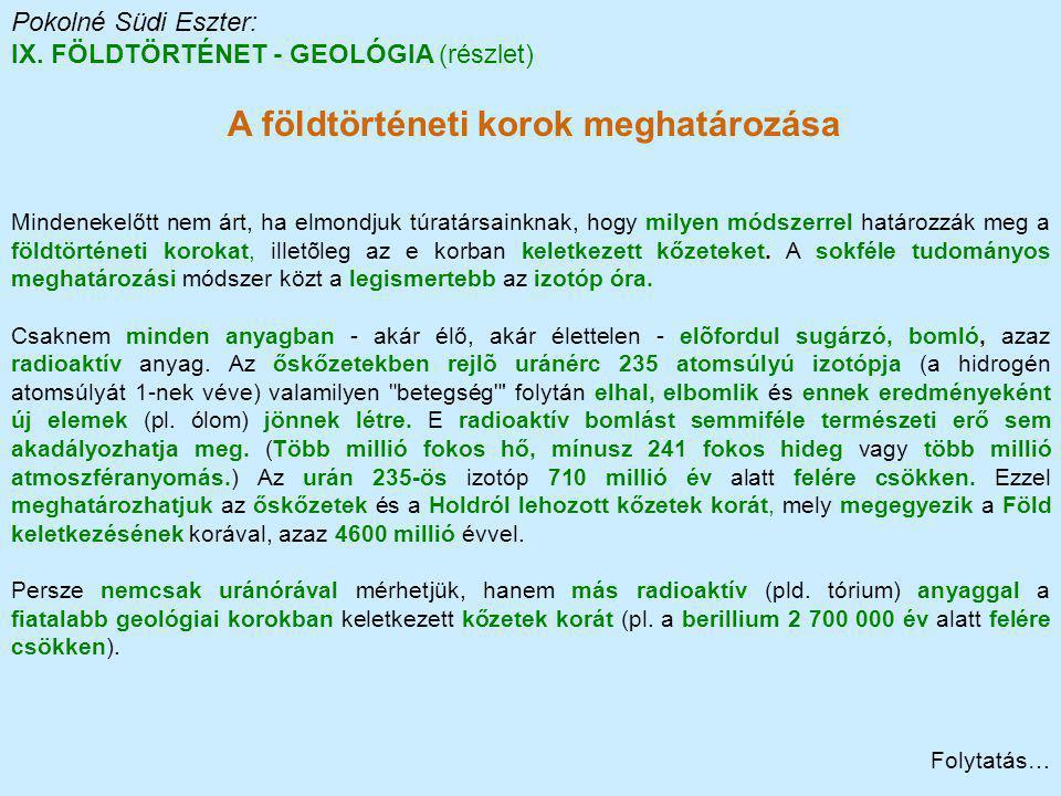 IX. FÖLDTÖRTÉNET - GEOLÓGIA (részlet)