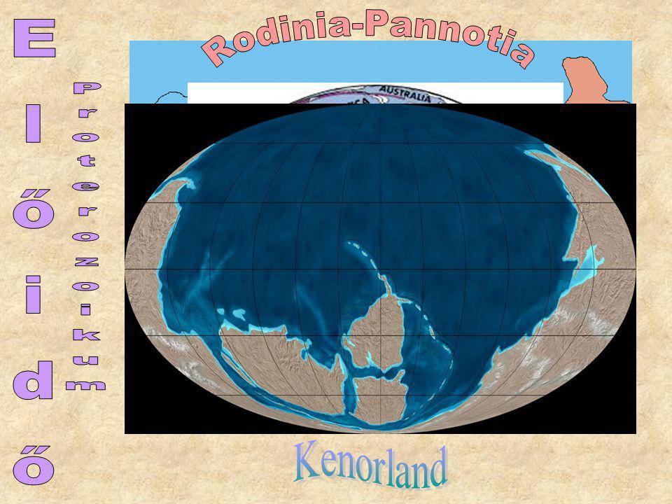 Rodinia-Pannotia Proterozoikum Előidő Kenorland