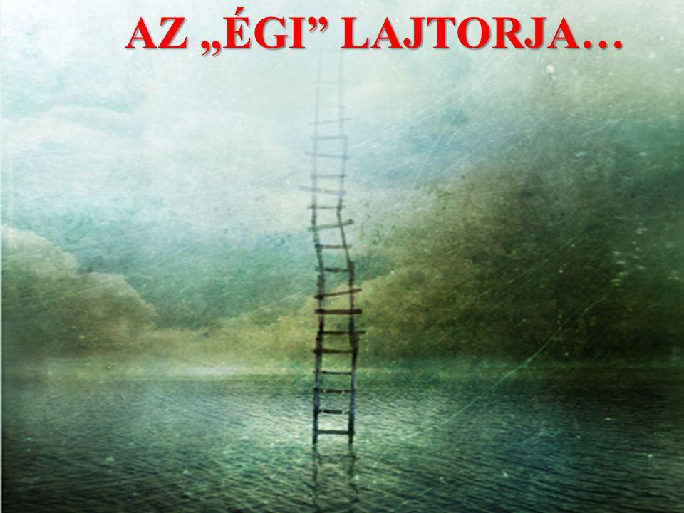 """AZ """"ÉGI LAJTORJA…"""