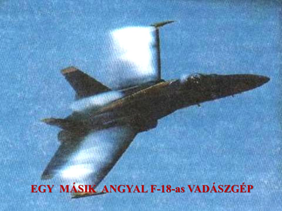 EGY MÁSIK ANGYAL F-18-as VADÁSZGÉP