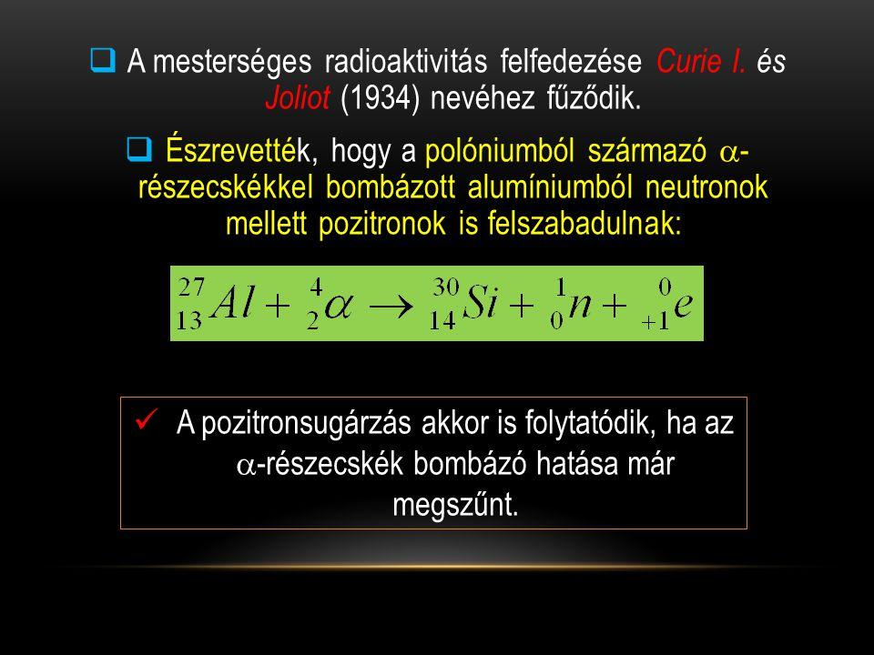 A mesterséges radioaktivitás felfedezése Curie I