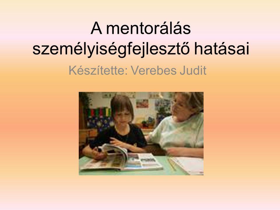 A mentorálás személyiségfejlesztő hatásai