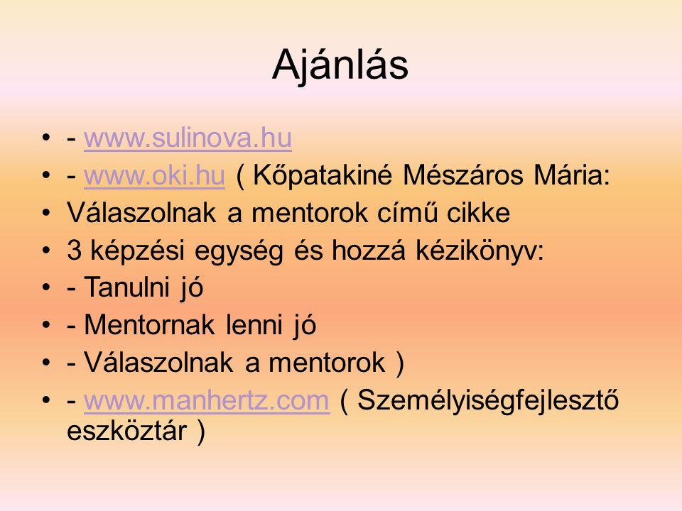 Ajánlás - www.sulinova.hu - www.oki.hu ( Kőpatakiné Mészáros Mária: