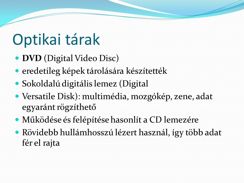 Optikai tárak DVD (Digital Video Disc)