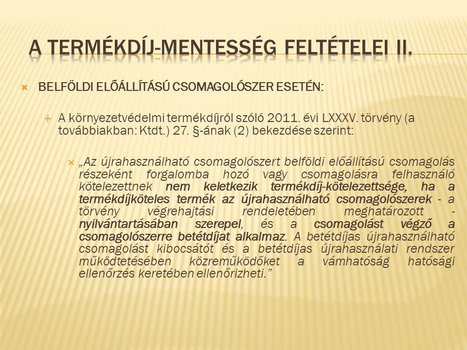 A termékdíj-mentesség feltételei II.