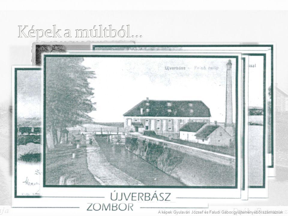 Képek a múltból… A képek Gyulavári József és Faludi Gábor gyűjteményéből származnak