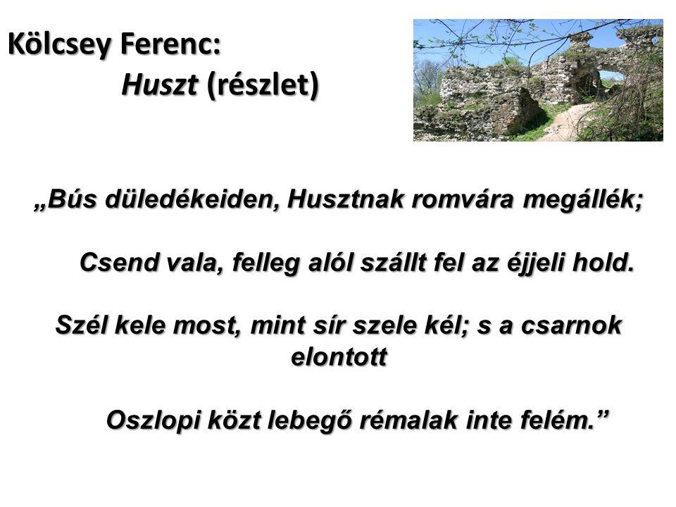 Kölcsey Ferenc: Huszt (részlet)