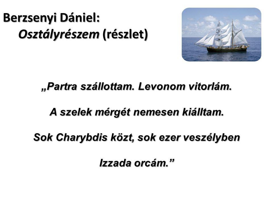 Berzsenyi Dániel: Osztályrészem (részlet)
