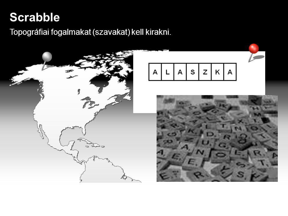 Scrabble Topográfiai fogalmakat (szavakat) kell kirakni.